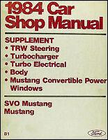1984 Ford Convertible Mustang and SVO Turbo Shop Manual ORIGINAL Repair Service