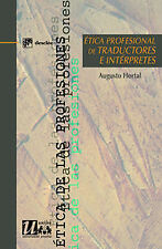 Professional ethics of translators and interpreters. Expedited shipping (spain)