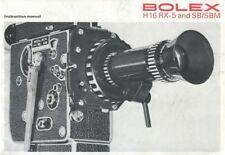 Bolex H 16 RX-5 SB SBM Instruction Manual 1972