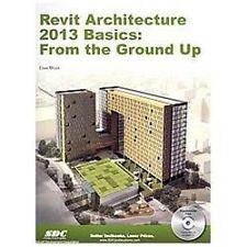 Revit Architecture 2013 Basics by Elise Moss (2012, Paperback)