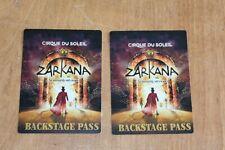 Cirque Du Soleil - 2 x Unused Backstage Pass - Zarkana   - FREE POSTAGE -