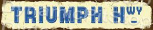 60x12cm Triumph Hwy Rustic Tin Street Sign, Man Cave, Bar, Garage, Vintage