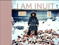 I am inuit   portraits of places and people of the Arctic Adams  Brian   Decker