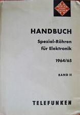 Telefunken Handbuch Spezial-Röhren für Elektronik Band II 1964/ 65