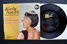 "7"" Keely Smith - Close - US DOT w/ Pic"