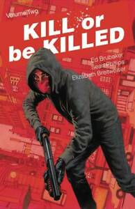 Kill or Be Killed Volume 3 Softcover Graphic Novel