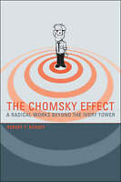 The Chomsky Effect  Radical Words Beyond the Ivory Tower: A Radical Works Beyond