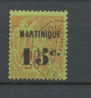 Colonies Françaises Martinique N°16 15 sur 20c Brique Obl Signé Calves N3086