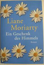 Liane Moriarty - Ein Geschenk des Himmels - gebundene Ausgabe