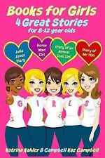Books for Girls - 4 Great Stories for 8 to 12 Year Olds: Julia Jones' Diary,...