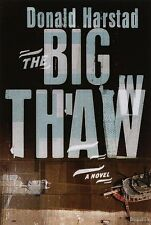 The Big Thaw: A Novel
