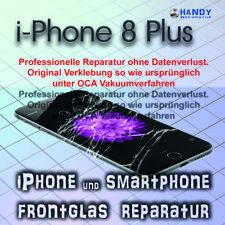 iPhone 8 Plus Display Glas Frontglas Reparatur 1 Jahr Garantie ✔️ OCA