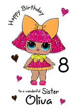 lol doll personalised A5 Birthday card Daughter sister Granddaughter Name Age