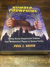 Number-Crunching Paul J Nahin : Taming Unruly Computational Problems