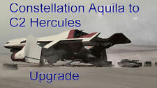 Star Citizen - Constellation Aquila to C2 Hercules Starlifter-Upgrade / CCU