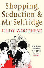 Shopping, Seduction & Mr Selfridge-ExLibrary