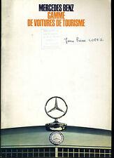 (113B) CATALOGUE MERCEDES BENZ 1968 Gamme de voitures de tourisme : 200D à 600