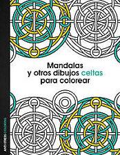 Mandalas y otros dibujos celtas para colorear. ENVÍO URGENTE (ESPAÑA)