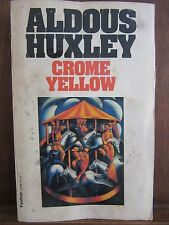 Aldous Huxley:Crome yellow/ Atriad Panther Book