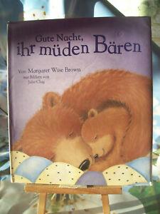 Gute Nacht, ihr müden Bären Margaret Wisen Brown