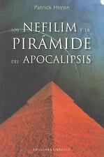 Nefilim y la pirámide del apocalipsis, Los (Coleccion Estudios y Documentos)