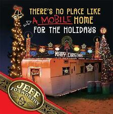 There's No Place Like (A Mobile) Home For The Holidays