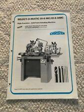 Christen Select-O-Matic 01-6 Mc/01-6 Amc Drill Point Grinding Sales Catalog