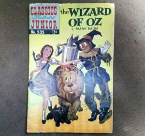 # 535 WIZARD OF OZ CLASSICS ILLUSTRATED JUNIOR COMIC 1964