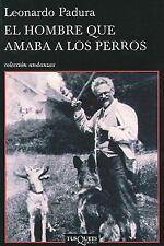 El Hombre Que Amaba a los Perros by Leonardo Padura (2009, Paperback)