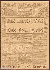 Les Archives des Français, Généalogie, Archives, Méthode, Colin éd Corlet 1999