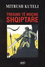Tregime te motshme shqiptare (Ancient Albanian Stories) From Mitrush Kuteli