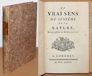 LE VRAI SENS DU SYSTÊME DE LA NATURE 1774 Helvetius, Baron d'Holbach Philosophie