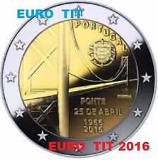 2 €   PORTUGAL   COMMEMORATIVE   2016  1  X  PIECE  PONT DU 25 AVRIL  disponible