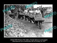 OLD POSTCARD SIZE PHOTO OF BRITISH WWI WOMENS WAR EFFORT FEMALE LABOURERS 1917
