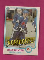 1981-82 OPC # 277 NORDIQUES DALE HUNTER  ROOKIE EX-MT CARD (INV# A4694)