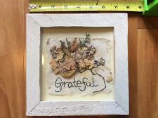 GRATEFUL Hand Made Hanging Plaque Pressed Herbs Wildflowers Weathered Frame