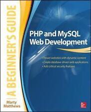PHP & MySQL Web Development, A Beginner's Guide by Marty Matthews Paperback 2015