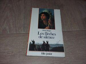 LES FLÈCHES DE SILENCE / ALAIN SURGET