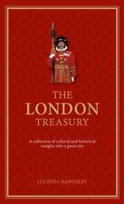The London Treasury : A Collection of Fascinating Facts and Stories about London