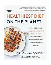 The Healthiest Diet on the Planet: Why the Foods You Love-Pizza... Free Shipping