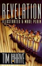 Revelation : Illustrated and Made Plain by Tim Lahaye