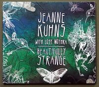 Jeanne Kuhns with Lost Mothra Beautifully Strange music audio CD New & Sealed
