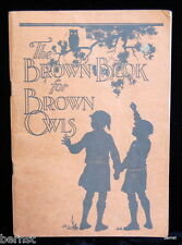 VINTAGE GIRL SCOUT - 1926 THE BROWN BOOK FOR BROWN OWLS - EARLY BROWNIE PROGRAM