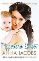 Peppercorn Street (The Peppercorn Series), Jacobs, Anna, Very Good Book
