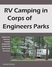 RV Camping in Corps of Engineers Parks : Guide to over 600 Corps-Managed...