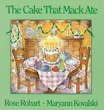 The Cake That Mack Ate Robart, Rose Paperback Book New
