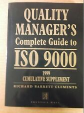 Quality Manager's Complete Guide to ISO 9000: 1999 Supplement Prentice Hall