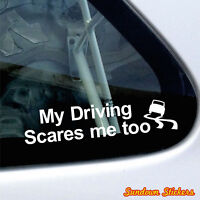 2x My driving scares me too | funny car / truck Stickers, new driver decals