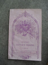 Vintage 1850s Booklet T Nelson and Sons - Little Johnnie's Prayers