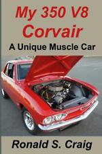 My 350 V8 Chevy Corvair: A Unique Muscle Car Book ~small-block conversion~ NEW